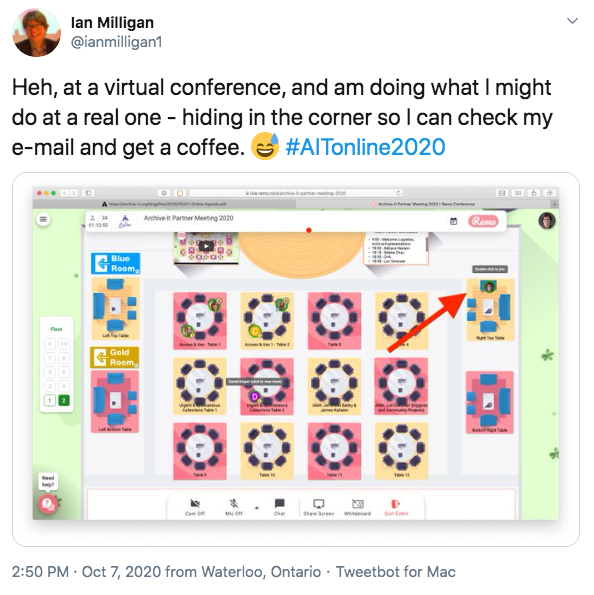 Tweet by Ian Milligan: 'Heh, at a virtual conference, and am doing what I might do at a real one - hiding in the corner so I can check my e-mail and get a coffee.'