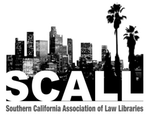 Southern California Association of Law Libraries (SCALL)